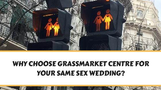 why-choose-grassmarket-centre-for-your-same-sex-wedding-1